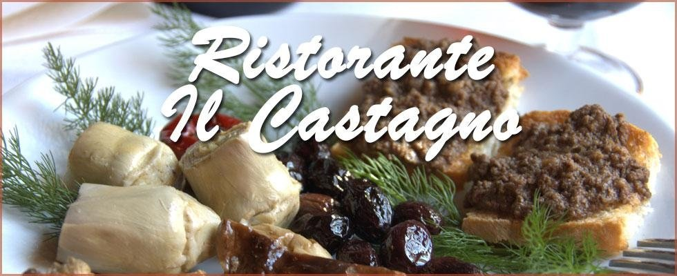 Trattoria Toscana - Ristorante il Castagno - Sassetta (LI)