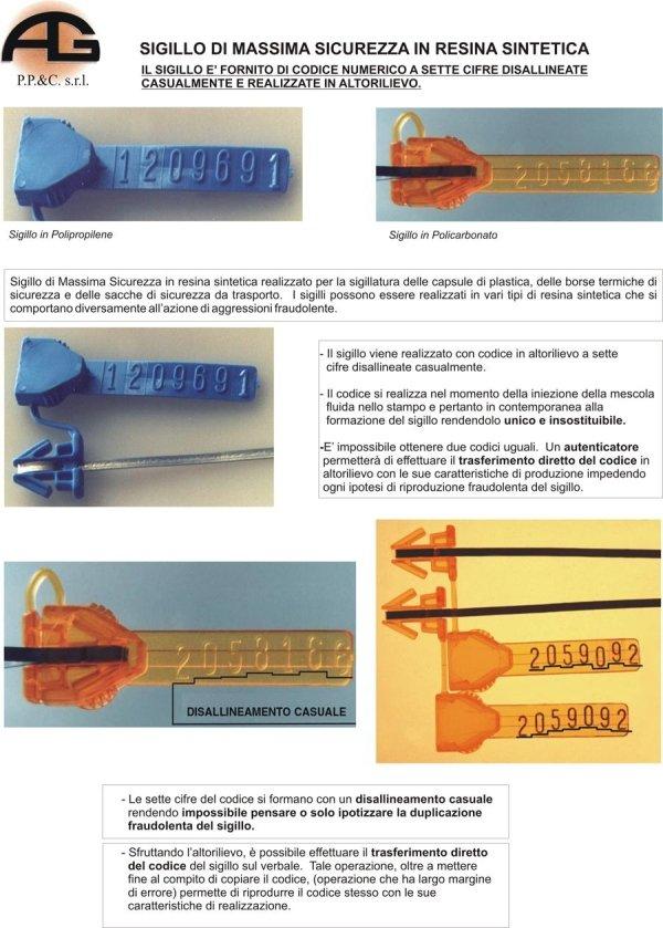 Sigillo di massima sicurezza all'antimanomissione in policarbonato trasparente realizzato con codice numerico sequenziale in altorilievo