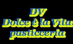 PASTICCERIA DOLCE E' LA VITA
