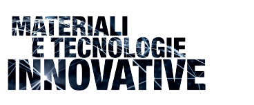 materiali e tecnologie innovative