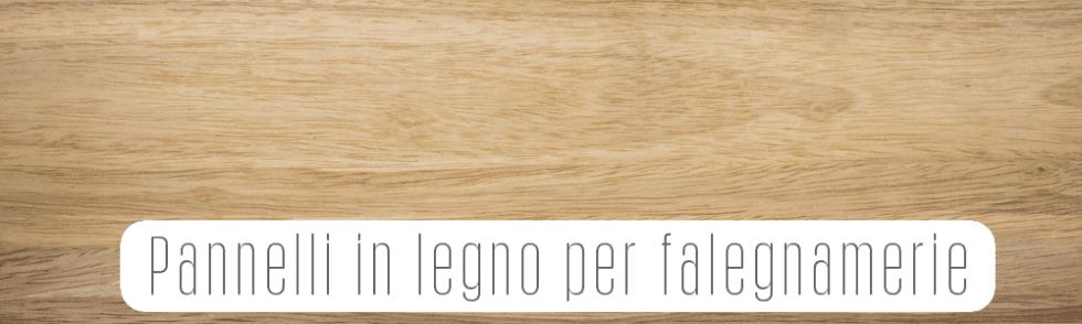 Pannelli in legno per falegnamerie