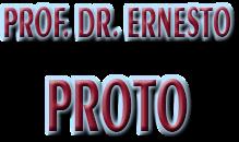 Proto Prof Ernesto