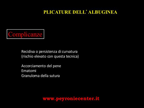 complicanze PLICATURA DELL'ALBUGINEA