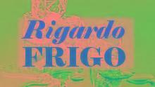 RIGARDO FRIGO
