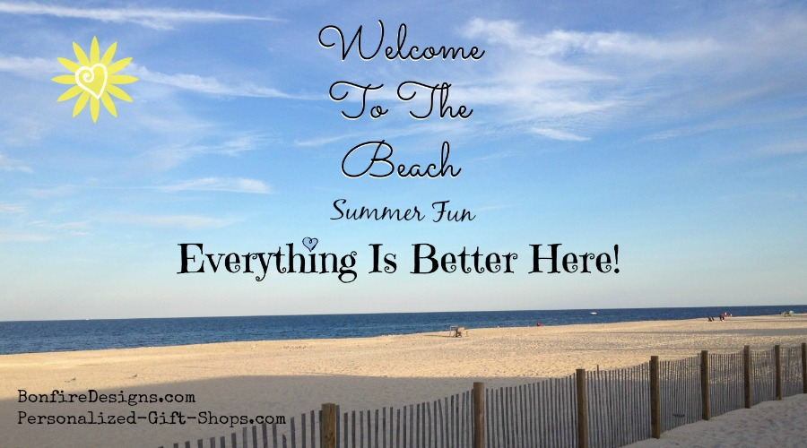 Welcome To The Beach Summer Fun