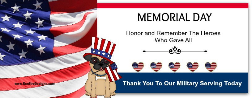 Memorial Day Honor and Remember The Military Heroes