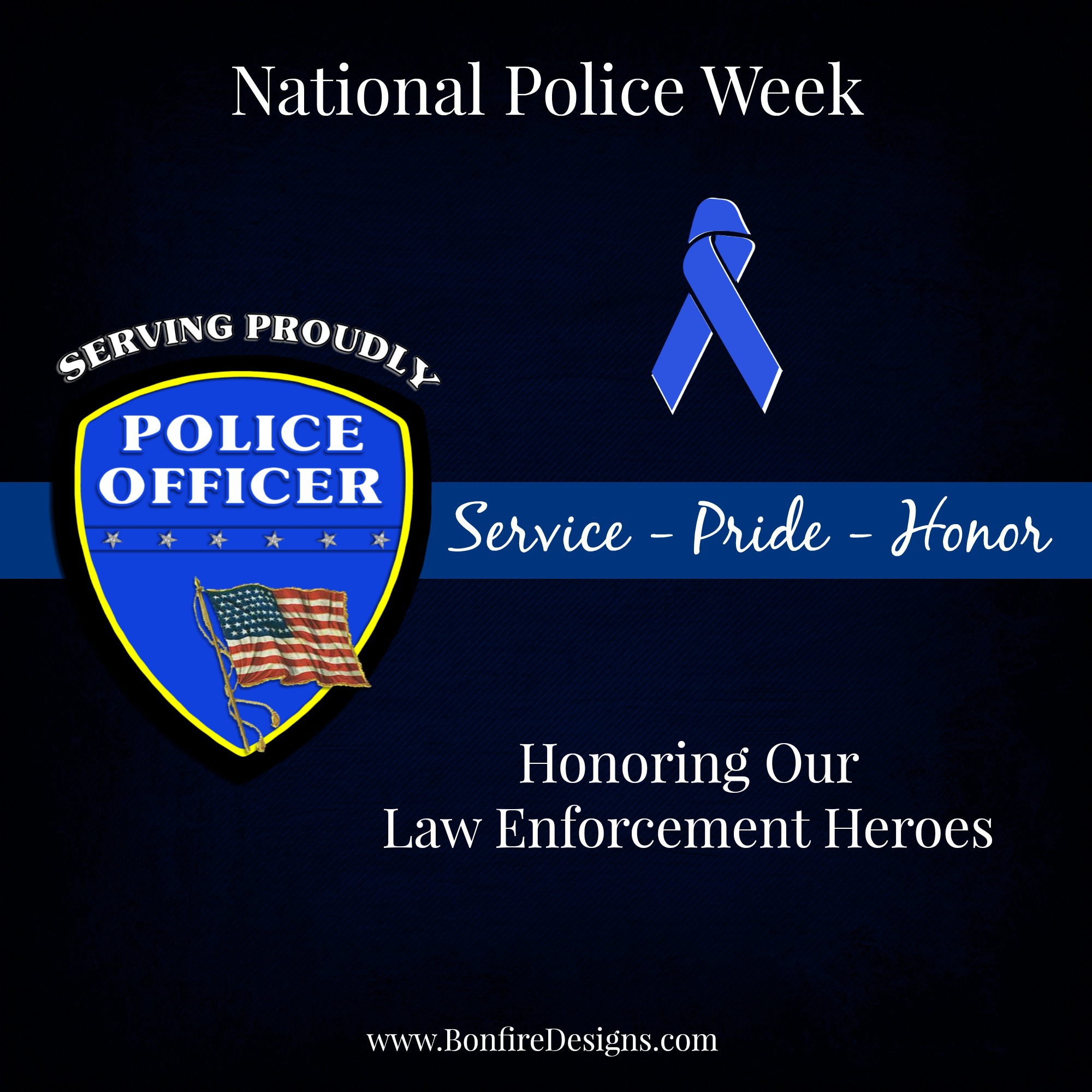 National Police Week Honoring Our Heroes