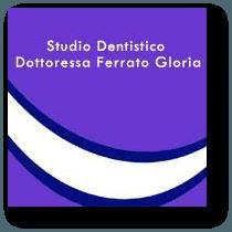 STUDIO DENTISTICO FERRATO DOTT.SSA GLORIA