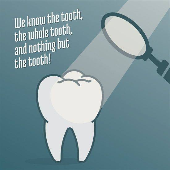 WE KNOW THE TOOTH, THE WHOLE TOOTH, AND NOTHING BUT THE TOOTH! SUNDAY FUNNIES DENTAL HUMOUR