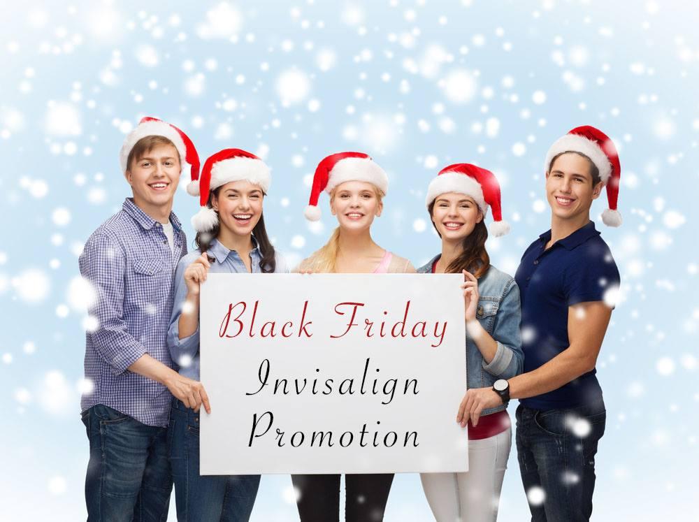 Invisalign and Invisalign teen promo for black friday
