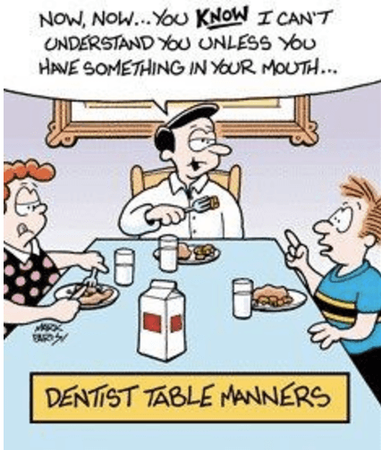 DENTIST TABLE MANNERS