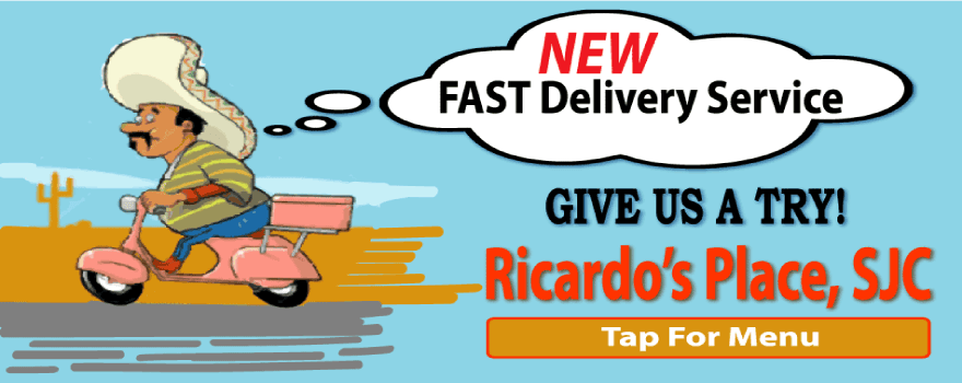 best mexican restaurants that deliver near me at Ricardo's Place SJC 92675