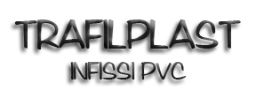 TRAFILPLAST INFISSI PVC