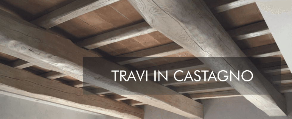 travi in castagno