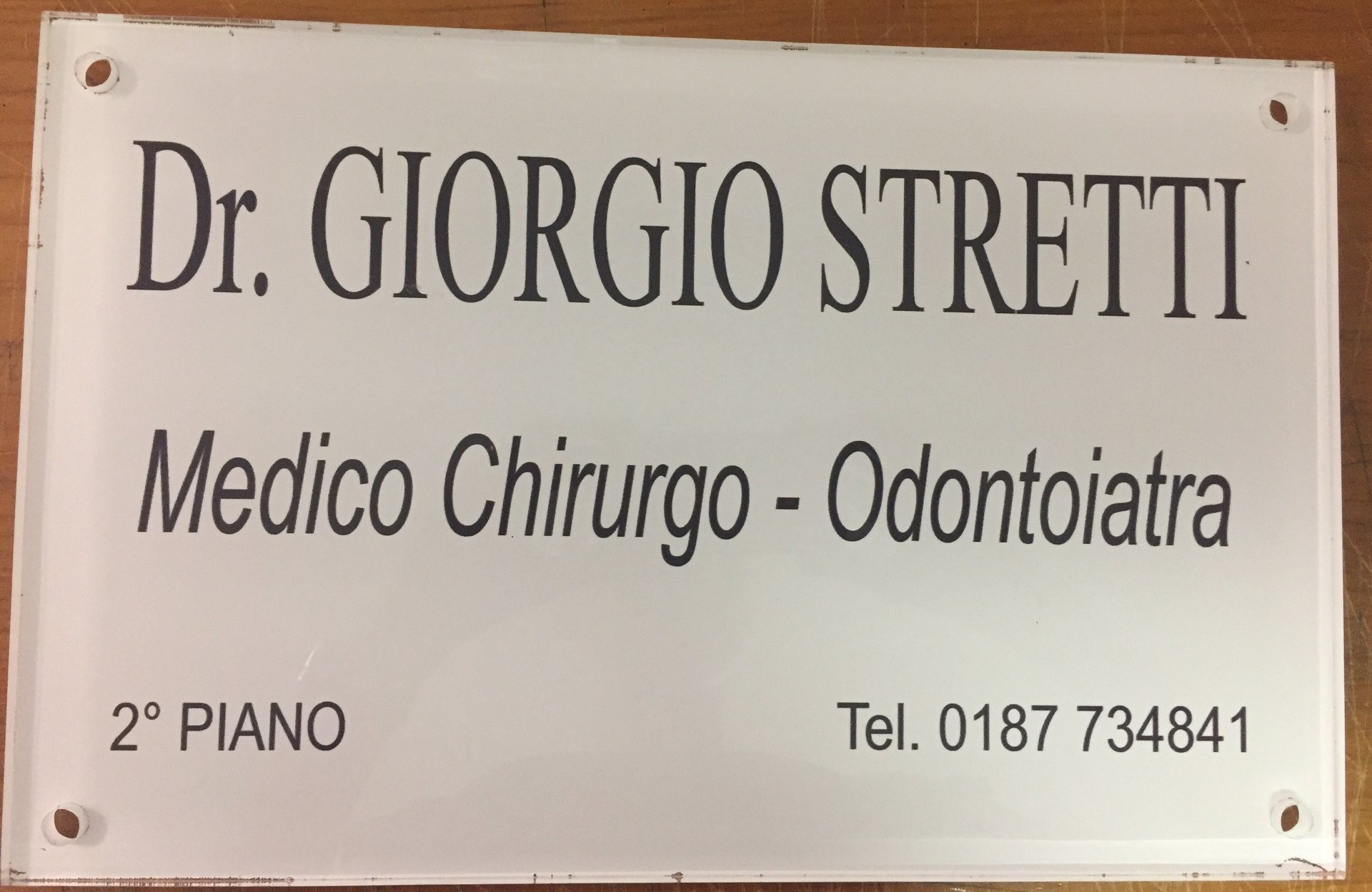 targa professionale del Medico Chirurgo Dott Giorgio Stretti