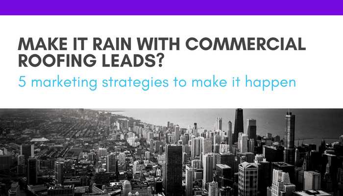 5 Ways To Get More Roofing Leads And Customers Even If