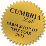 Cumbria Life farm shop of the year 2013