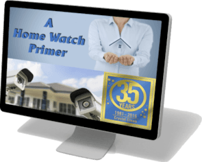 A Home Watch Primer