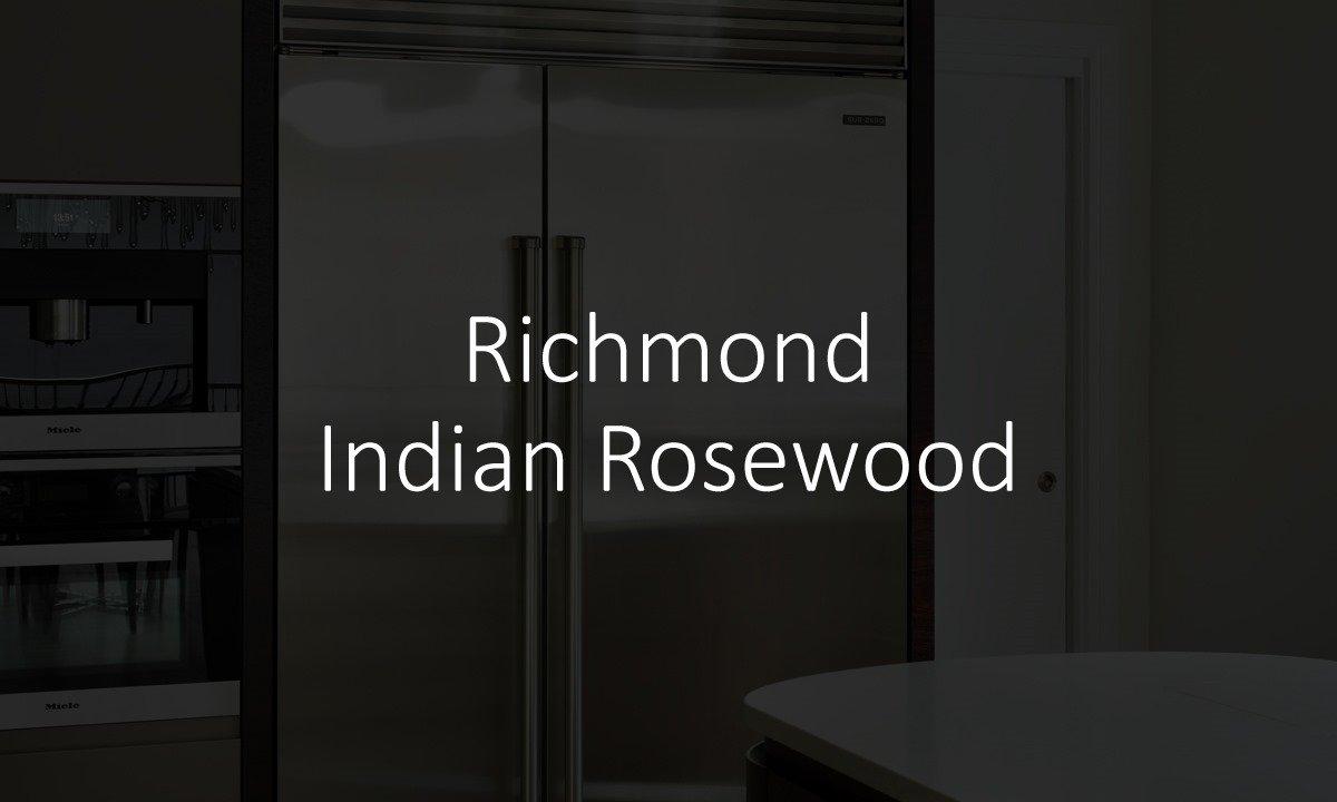 Richmond Indian Rosewood