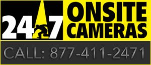 24-7 Onsite Cameras