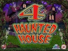 4 Haunted House