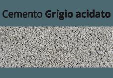 Cemento Grigio acidato