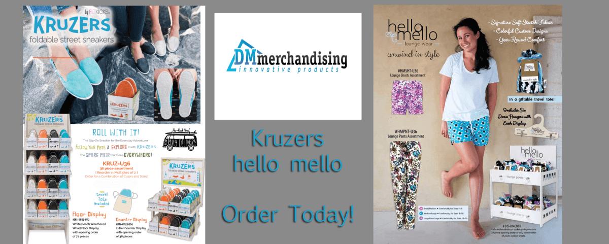 DM Kruzers hello mello available via your TMA Rep
